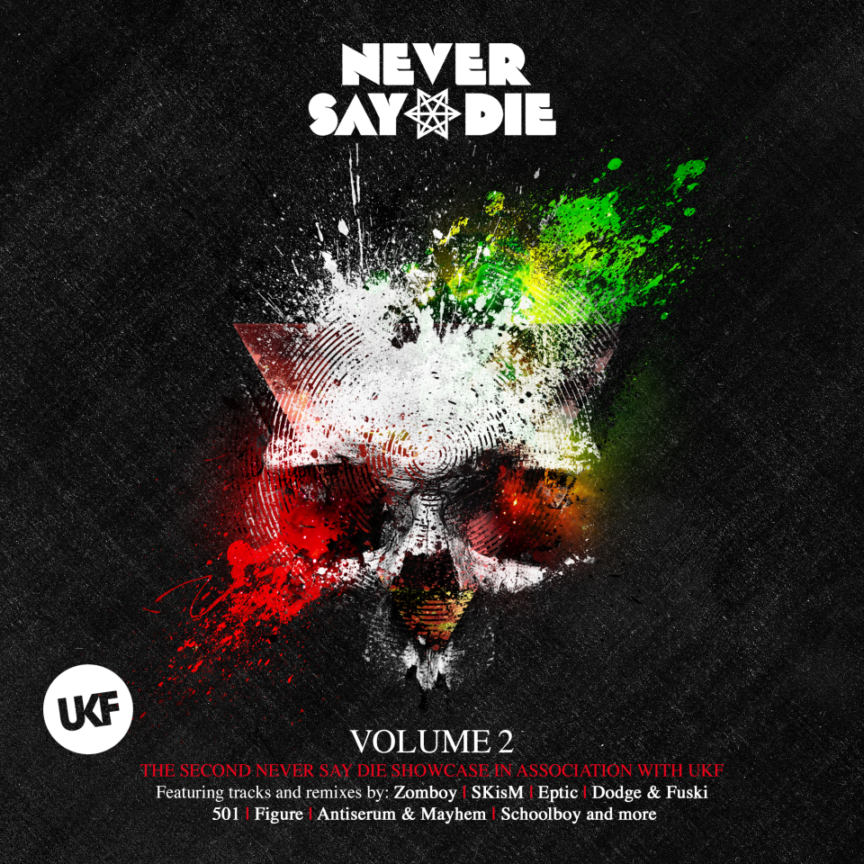 Never Say Die Vol. 2 (recopilación Dubstep)