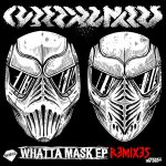 Cyberpunkers presentan Whatta Mask REMIXES