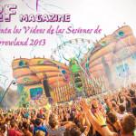 Vídeos de las Sesiones de Tomorrowland 2013