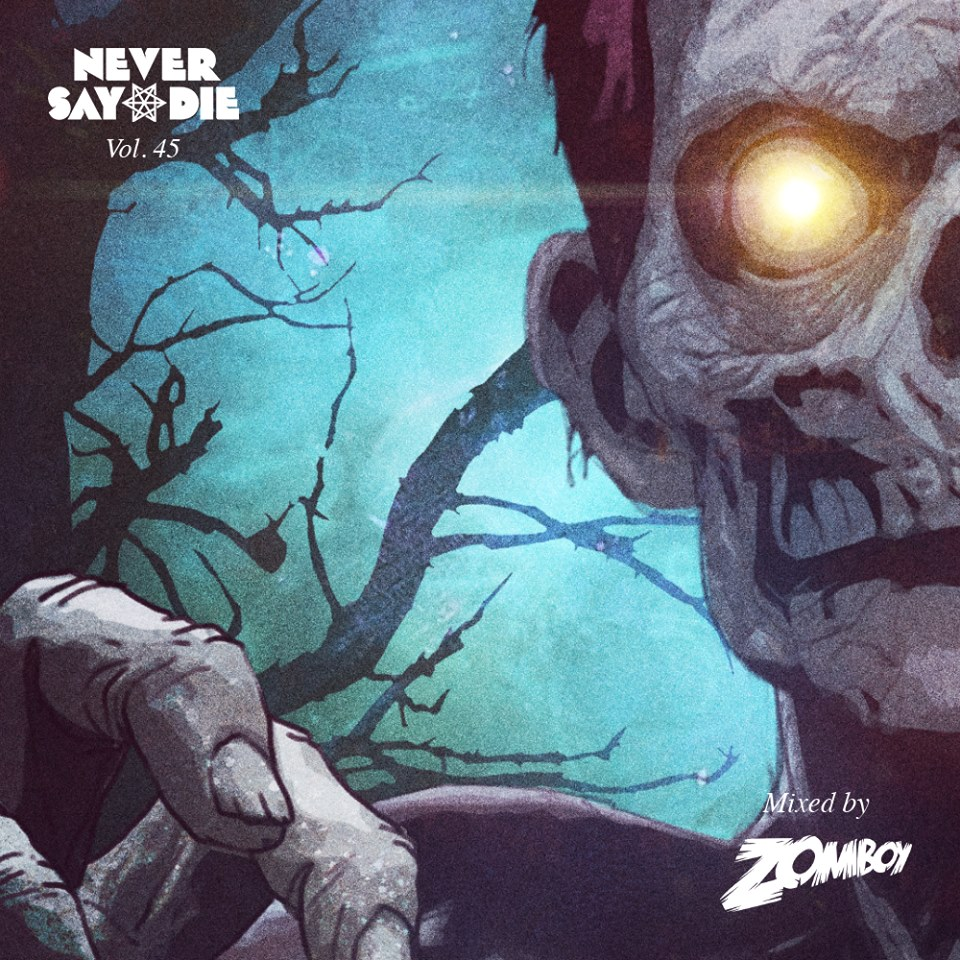 Never Say Die vol 45 Zomboy_NRFmagazine