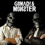 Crónica Gomad! & Monster