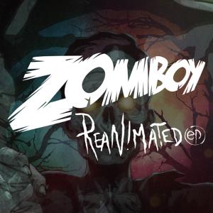 Zomboy Reanimated EP_NRFmagazine