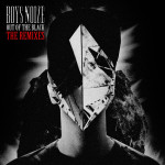 "Boys Noize ""Out Of The Black"" Remixes"