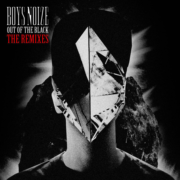 Boys Noize Out Of Black - The Remixes_NRFmagazine