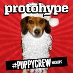 Protohype – #Puppycrew Mashups