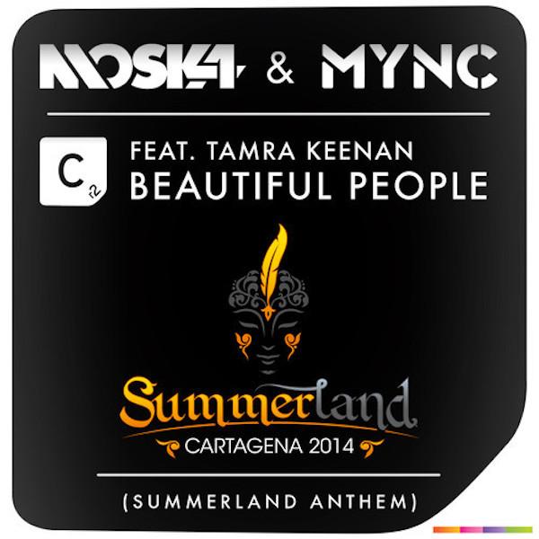 Moska & MYNC Ft Tamra Keenan - Beautiful People (Summerland Anthem)_NRFmagazine