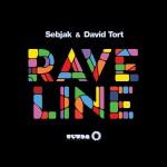 Sebjak & David Tort – Raveline