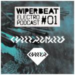 Wiperbeat Electropodcast #01: CYBERPUNKERS