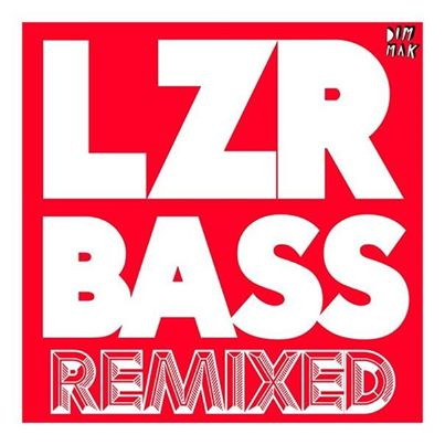 Autoerotique - LZR BASS (Remixed)_nrfmagazine