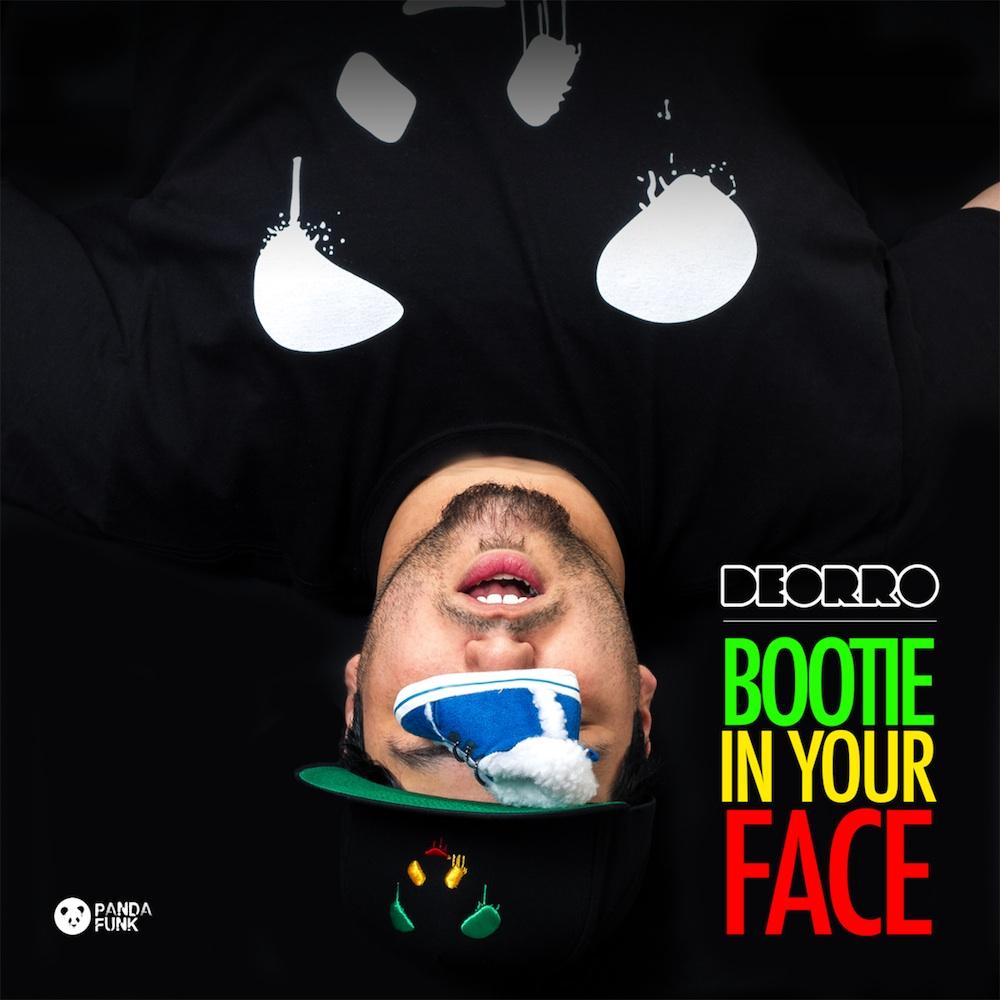 Deorro - Bootie In Your Face_nrfmagazine