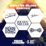 Fedde Le Grand & DI-RECT – Where We Belong (Remixes EP)