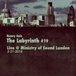 Henry Saiz – The Labyrinth 19 Live @ Ministry of Sound London