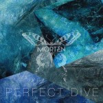 "MORTEN – ""Perfect Dive"""