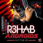 "R3hab presenta ""Androids"" vía Dim Mak"