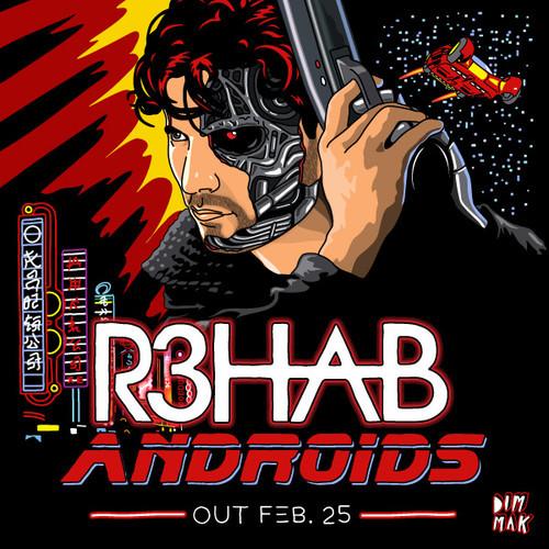 R3hab presenta Androids vía Dim Mak_NRFmagazine