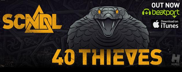 SCNDL - 40 Thieves_nrfmagazine