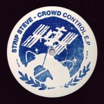 Strip Steve – Crowd Control EP