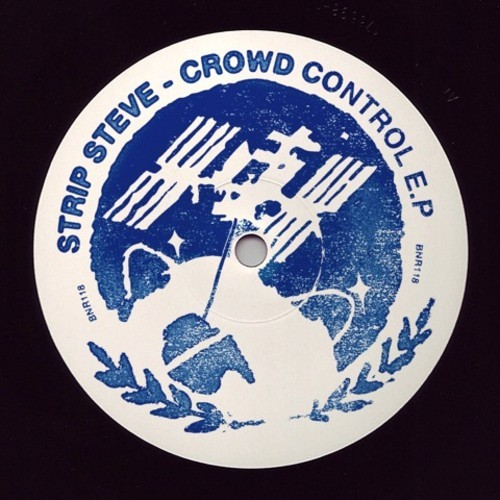 STRIP STEVE Crowd Control EP_NRFmagazine