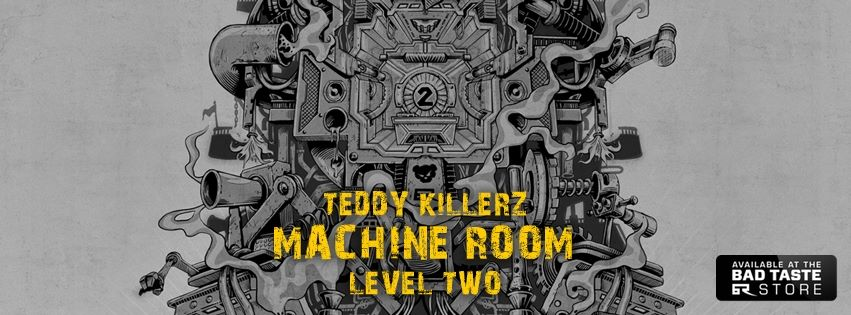 Teddy Killerz - Machine Room Level Two_NRFmagazine