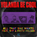 Yolanda Be Cool – All That She Wants remix EP