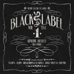 Never Say Die – Black Label Vol.1