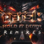 Datsik – Hold It Down Remixes