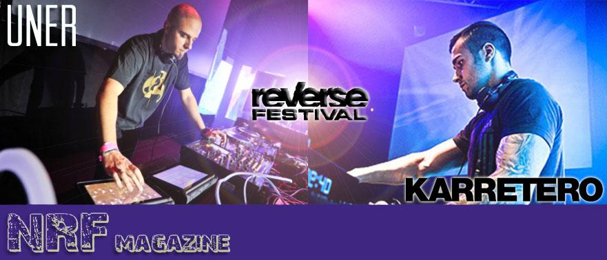 Entrevista UNER & KARRETERO Reverse Festival_NRFmagazine