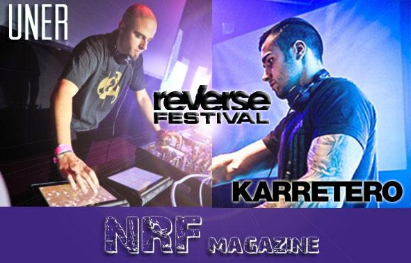 Entrevista UNER & KARRETERO Reverse Festival
