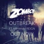 Zomboy – Outbreak Ft. Armanni Reign
