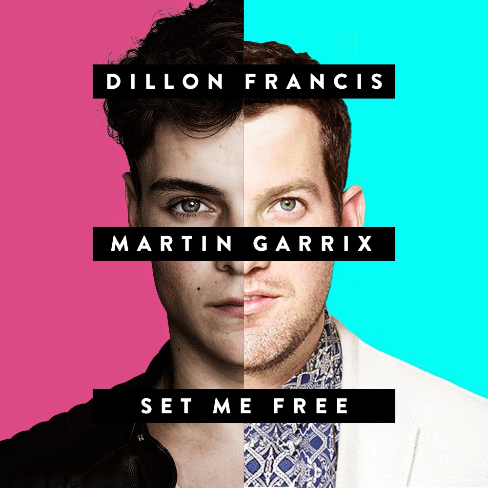 Dillon Francis & Martin Garrix - Set Me Free_NRFmagazine