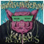 Snails & Antiserum – Wild Remixes EP