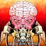 State Of Mind – Eat The Rich Remix EP (Preview)