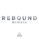 Flosstradamus – Rebound Remixes EP