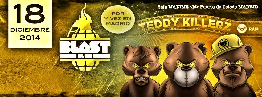 Teddy Killerz en BLAST Club Madrid_NRFmagazine