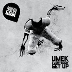 UMEK – Everybody Get Up