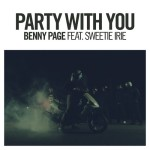 Benny Page – Party With You ft. Sweetie Irie (Teaser)