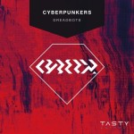 CYBERPUNKERS – Dreadbots (Preview)
