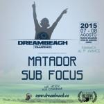 Sub Focus y Matador se suman al cartel de Dreambeach