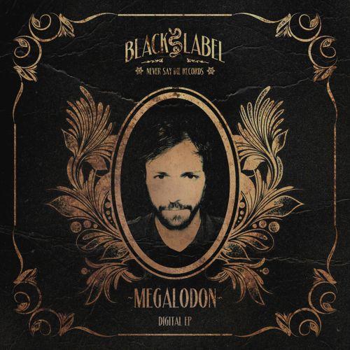 Megalodon - Digital EP_NRFmagazine