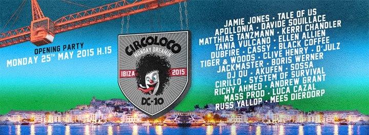 Circo Loco @ DC10 Ibiza Opening Party 2015_NRFmagazine
