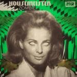 Housemeister – Zombie EP