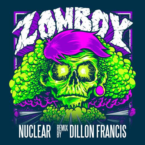 Zomboy - Nuclear (Dillon Francis Remix)_NRFmagazine