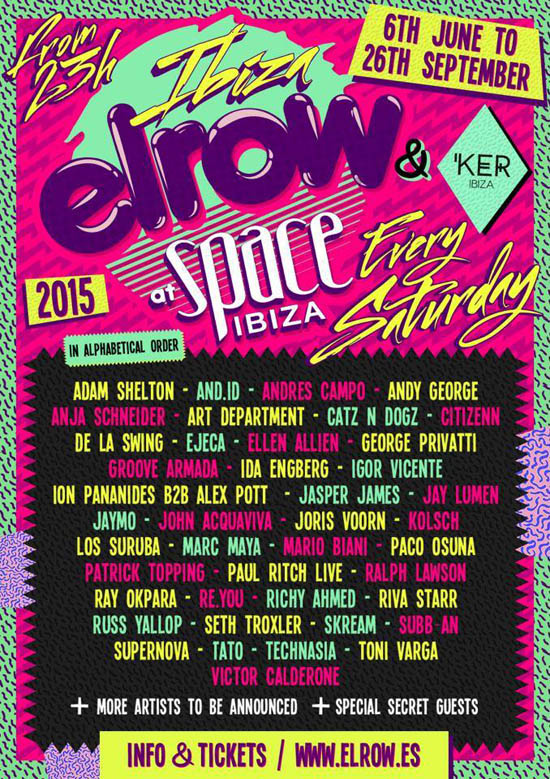 elrow Space Ibiza full 2015 lineup_NRFmagazine