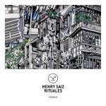Henry Saiz – Rituales EP