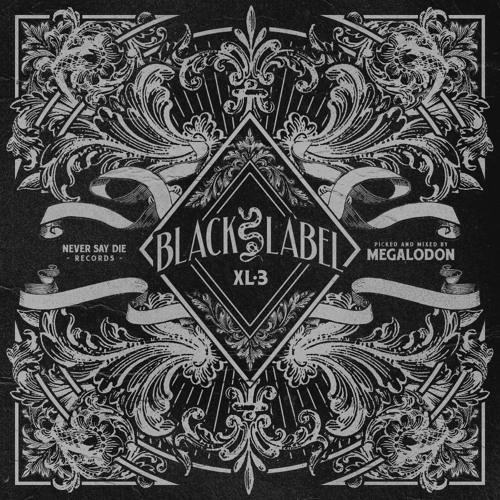 Never Say Die - Black Label XL-3