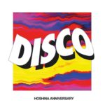 Hoshina Anniversary – Disco