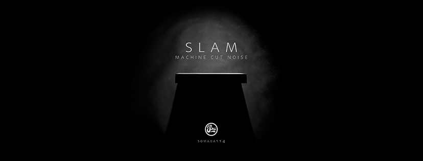 Slam - Machine Cut Noise_nrfmagazine