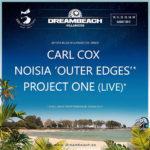 Carl Cox, Noisia y Project One se suman al V Aniversario de Dreambeach Villaricos