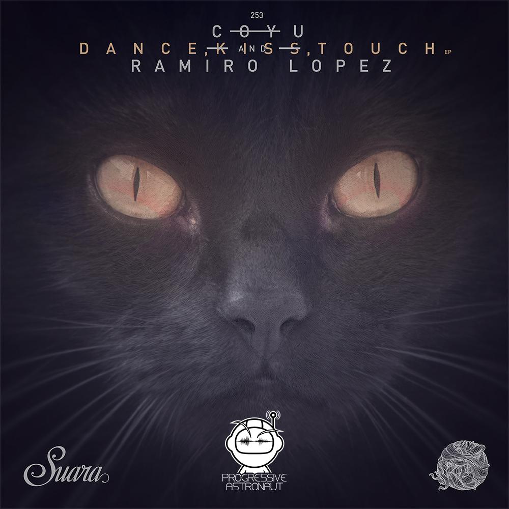 Coyu & Ramiro Lopez - Dance, Kiss, Touch EP_nrfmagazine