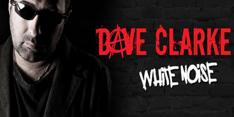 Dave Clarke - White Noise_NRFmagazine